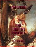 The Endtime Prophet, R. R. Giroux, 1494775840