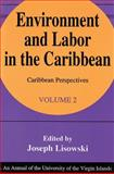Environment and Labor in the Caribbean, , 156000584X