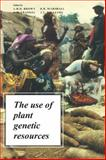 The Use of Plant Genetic Resources, , 0521345847