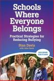 Schools Where Everyone Belongs : Practical Strategies for Reducing Bullying, Davis, Stan and Davis, Julia, 0878225846