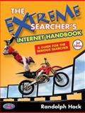 The Extreme Searcher's Internet Handbook, Randolph Hock, 0910965846