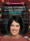 Flickr Cofounder and Web Community Creator Caterina Fake, Patricia Wooster, 1467725846