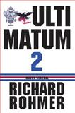 Ultimatum 2, Richard Rohmer, 1550025848