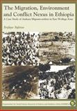 Migration Environment and Conflict Nexus in Ethiopia, Tafesse, Tesfaye, 1904855849