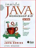 Inside Java Workshop 2.0, Weaver, Lynn, 0138995842