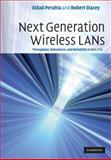 Next Generation Wireless LANs : Throughput, Robustness, and Reliability In 802. 11n, Perahia, Eldad and Stacey, Robert, 0521885841