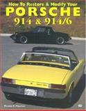 How to Restore and Modify Your Porsche 914 and 914/6, Patrick C. Paternie, 0760305846