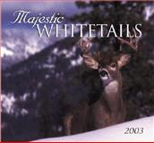 Whitetails Calendar 2003, Voyageur Press Staff, 0896585840