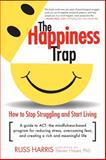 The Happiness Trap, Russ Harris, 1590305841