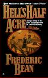 Hell's Half Acre, Frederic Bean, 0425155846