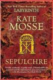 Sepulchre, Kate Mosse, 0425225844