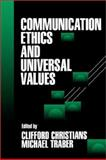 Communication Ethics and Universal Values 9780761905844