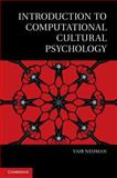 Introduction to Computational Cultural Psychology, Neuman, Yair, 1107025842