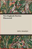 NewEnglands Rarities Discovered, John Josselyn, 1406795844