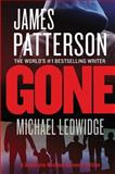 Gone, James Patterson and Michael Ledwidge, 1455515841