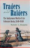 Traders and Raiders, Natale A. Zappia, 1469615843