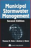 Municipal Storm Water Management, Debo, Thomas N. and Reese, Andrew J., 1566705843