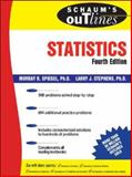Schaum's Outline of Statistics, Spiegel, Murray R. and Stephens, Larry J., 0071485848
