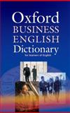 Oxford Business English Dictionary for Learners of English, , 0194315843