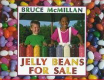 Jelly Beans for Sale, Bruce McMillan, 0590865846