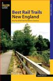 Best Rail Trails New England, Cynthia Mascott, 0762745843