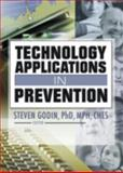 Technology Applications in Prevention, Godin, Steven, 0789025841