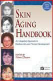 Skin Aging Handbook : An Integrated Approach to Biochemistry and Product Development, Dayan, Nava, 0815515847