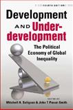 Development and Underdevelopment : The Political Economy of Global Inequality, 4th Edition, Mitchell A. Seligson, 1588265846
