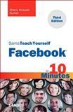 Sams Teach Yourself Facebook in 10 Minutes, Gunter, Sherry Kinkoph, 0672335840