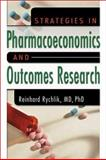 Strategies in Pharmacoeconomics and Outcomes Research, Rychlik, Reinhard, 0789015846