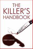 The Killer's Handbook, Robert P. Maroney, 1493115847
