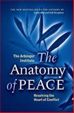 The Anatomy of Peace, Arbinger Institute Staff, 1576755843