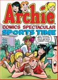 Archie Comics Spectacular: Sports Time, Archie Superstars Staff, 193697584X