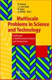 Multiscale Problems in Science and Technology : Challenges to Mathematical Analysis and Perspektives, , 3540435840