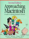 Approaching Macintosh : Guide to Learning Mac Software, Tchao, Michael, 0201525844