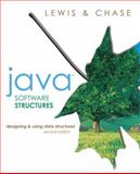 Java Software Structures : Designing and Using Data Structures, Lewis, John and Chase, Joseph, 0321245849