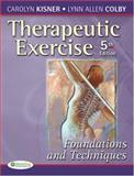 Therapeutic Exercise, Carolyn Kisner and Lynn Allen Colby, 0803615841