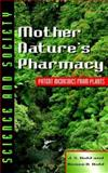 Mother Nature's Pharmacy, J. S. Kidd and Renee A. Kidd, 0816035849