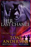 Her Last Chance, Toni Anderson, 0991895843