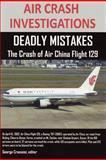 Air Crash Investigations, editor, George Cramoisi, 1105705846