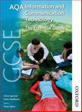 AQA GCSE Information and Communication Technology, Diane Spencer and Flora Heathcote, 1408505843