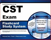 Flashcard Study System for the CST Exam : CST Test Practice Questions and Review for the Certified Surgical Technologist Exam, CST Exam Secrets Test Prep Team, 1609715845