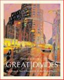 Great Divides : Readings in Social Inequality in the United States, Shapiro, Thomas M., 0072825847