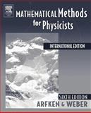 Mathematical Methods for Physicist, International Edition, Arfken, George B. and Weber, Hans J., 0120885840