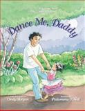 Dance Me, Daddy, Cindy Morgan, 0310725844