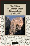 The Shiites of Lebanon under Ottoman Rule, 1516–1788, Winter, Stefan, 0521765846