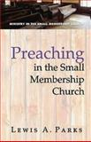 Preaching in the Small Members, Lewis Parks, 0687645840