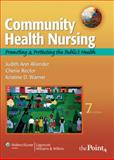 Community Health Nursing : Promoting and Protecting the Public's Health, Allender, Judith Ann and Warner, Kristine, 0781765846