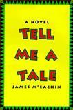 Tell Me a Tale, James McEachin, 089141584X
