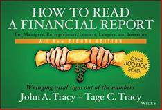 How to Read a Financial Report : Wringing Vital Signs Out of the Numbers, Tracy, John A. and Tracy, Tage C., 1118735846